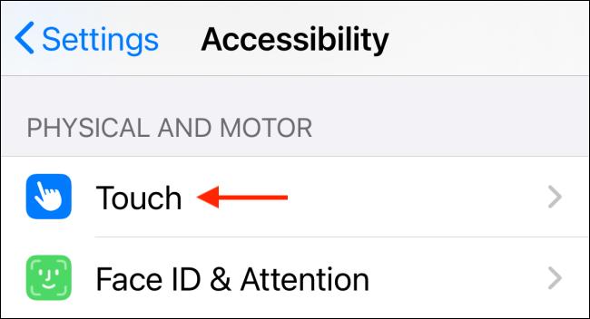 Sélectionnez Touch dans Accessibility