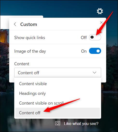 """Si vous voulez juste voir une belle image chaque jour sans aucune des tuiles ou des titres du fil d'actualité, activez """"Afficher les liens rapides"""" à la position Off et choisissez """"Contenu désactivé"""" dans le menu déroulant."""