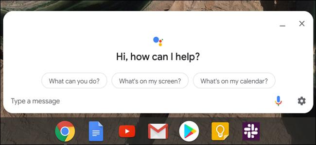 Fenêtre de l'Assistant Google au-dessus d'une barre des tâches Chrome OS.