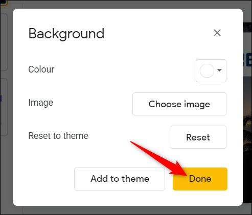 """Cliquez sur """"Terminé"""" pour appliquer la couleur / l'image d'arrière-plan à la diapositive."""