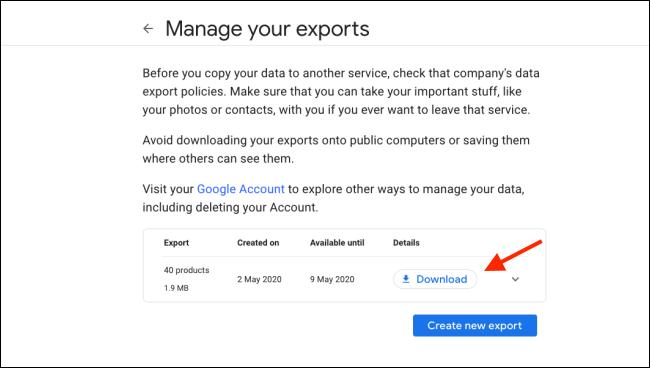 """Cliquez sur """"Télécharger"""" sur le """"Gérez vos exportations"""" écran sur Google Takeout."""