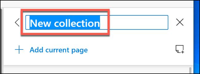Nommez votre nouvelle collection Edge et appuyez sur Entrée pour confirmer