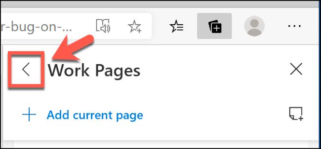 Cliquez sur la flèche pointant vers la gauche dans le menu Collections de Microsoft Edge pour revenir au menu principal des fonctionnalités