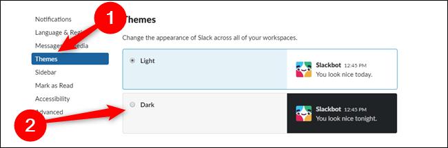 Slack for Desktop Cliquez sur Thèmes puis sur Dark