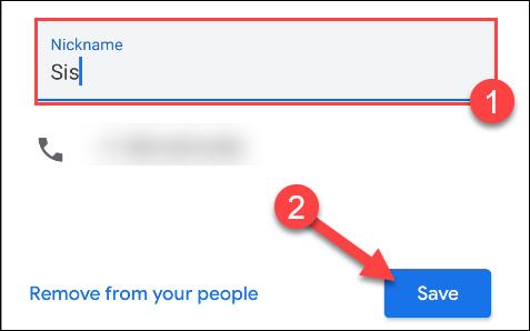 """Type A """"Surnom"""" pour votre contact dans la zone de texte, puis appuyez sur """"Sauver."""""""