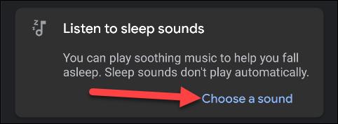 """Robinet """"Choisissez un son"""" pour sélectionner ce que vous voulez jouer pendant que vous allez dormir."""