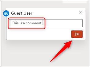 Tapez votre commentaire, puis cliquez sur l'icône de flèche.