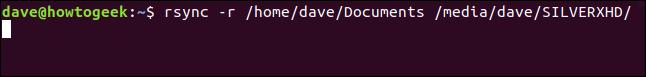 rsync -r / home / dave / Documents / media / dave / SILVERXHD / dans une fenêtre de terminal