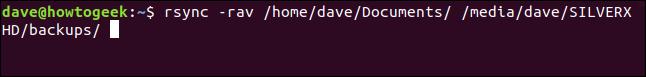 rsync -rav / home / dave / Documents / / media / dave / SILVERXHD / backups / dans une fenêtre de terminal