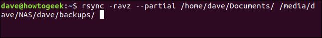 rsync -ravz --partial / home / dave / Documents / / media / dave / NAS / dave / Backups / dans une fenêtre de terminal