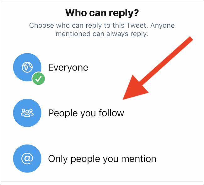 """Choisir """"Les gens que vous suivez"""" ou """"Seules les personnes que vous mentionnez"""" dans le menu contextuel"""