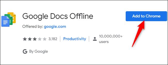 """Cliquez sur """"Ajouter à Chrome"""" pour obtenir l'extension Chrome pour une utilisation hors connexion."""
