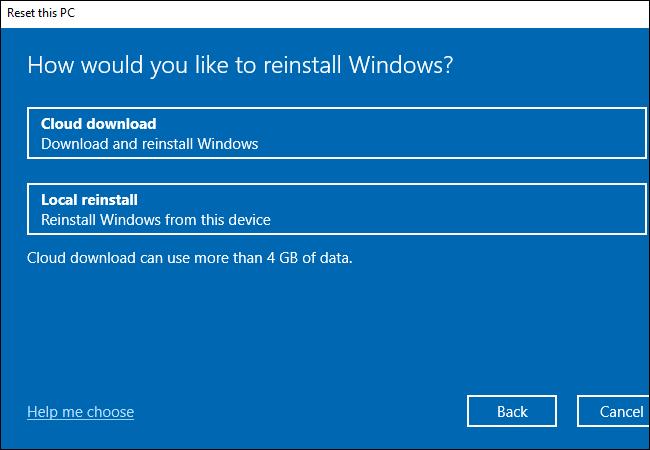 """Choisir d'utiliser ou non Windows 10 """"Téléchargement cloud"""" ou """"Réinstaller localement"""" Caractéristiques."""
