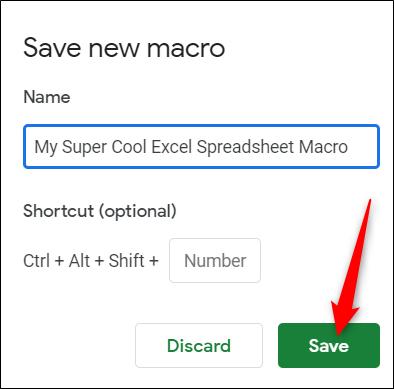 Entrez un nom pour votre macro, puis cliquez sur Enregistrer