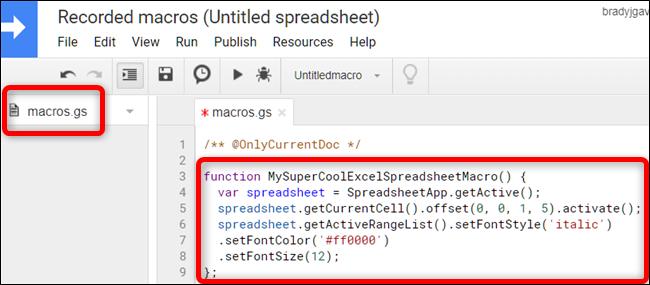 Dans le fichier macros.gs, collez la fonction de la macro à partir de la première feuille de calcul