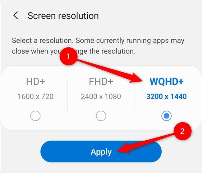 """Samsung Galaxy S20 Choisissez une résolution d'écran, puis sélectionnez le """"Appliquer"""" bouton"""