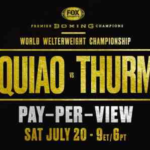 Comment diffuser Pacquiao vs Thurman en ligne