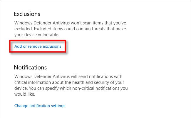 Sélectionnez ajouter ou supprimer des exclusions à Windows Defender dans Windows 10