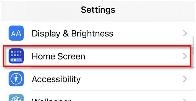 """Dans les paramètres de l'iPhone, appuyez sur """"Écran d'accueil."""""""
