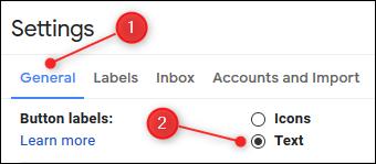 """Cliquez ou appuyez sur """"Général,"""" puis sélectionnez le """"Texte"""" option dans le """"Étiquettes de bouton"""" section."""