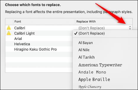 Cliquez sur les flèches à droite de chaque police avec une icône d'avertissement, puis sélectionnez un remplacement dans la liste déroulante.