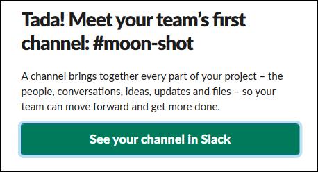 """le """"Voir votre chaîne dans Slack"""" bouton."""