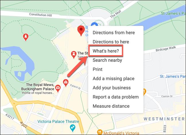 """Cliquez avec le bouton droit sur un emplacement dans Google Maps, puis appuyez sur """"Qu'est ce qu'il y a ici?"""" pour afficher les coordonnées."""