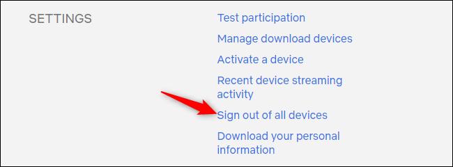 Déconnexion de tous les appareils depuis la page des paramètres du compte Netflix.