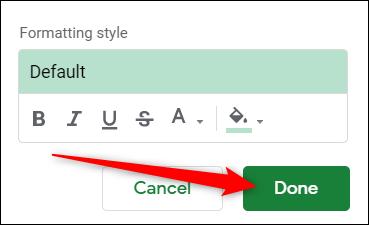 """Après avoir personnalisé le style de mise en forme, cliquez sur """"Fait."""""""