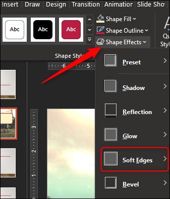"""Cliquez sur """"Effets de forme,"""" puis sélectionnez """"Bords souples"""" dans le menu déroulant."""