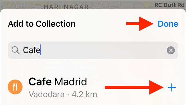 """Appuyez sur le signe plus (+) pour ajouter un lieu à votre collection, puis appuyez sur """"Fait."""""""
