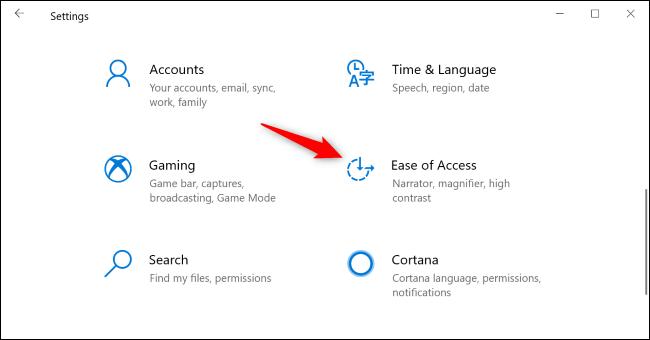 Accédez à Facilité d'accès dans le volet Paramètres de Windows 10.