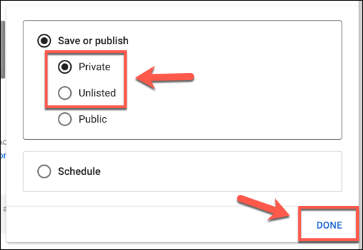Définissez votre visibilité YouTube sur Privé ou Non répertorié, puis appuyez sur Terminé pour confirmer