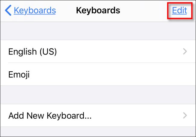 Appuyez sur Modifier dans les claviers dans les paramètres de l'iPhone