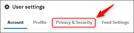 """Les paramètres utilisateur de Reddit avec le """"Confidentialité et sécurité"""" onglet mis en surbrillance."""