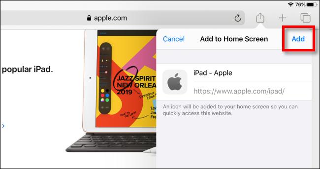 Appuyez sur Ajouter pour ajouter l'icône à l'écran d'accueil sur iPad