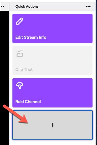 Pour ajouter de nouvelles actions à votre panneau d'actions rapides Twitch, appuyez sur le bouton Ajouter.