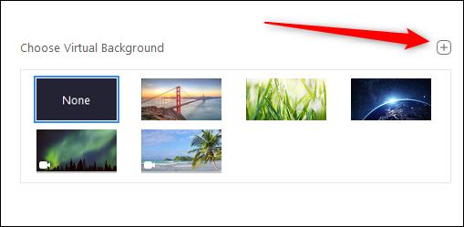 Cliquez sur le signe plus (+) pour ajouter votre arrière-plan personnalisé à Zoom.