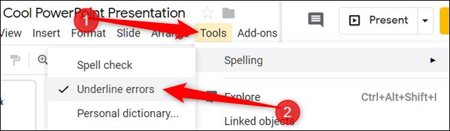 """Cliquez sur """"Outils,"""" sélectionner """"Orthographe,"""" puis cliquez sur """"Soulignez les erreurs."""""""
