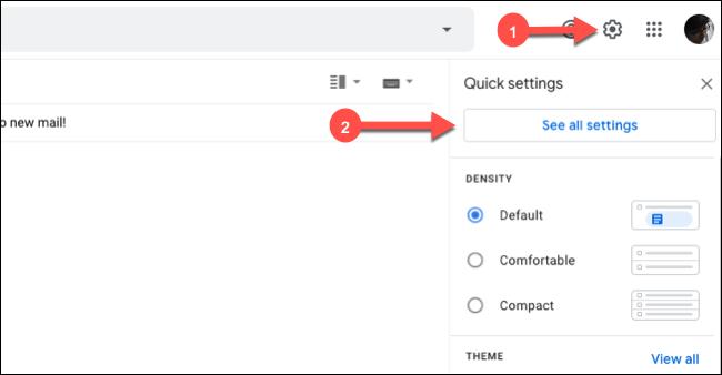 """Cliquez sur l'icône d'engrenage dans Gmail, puis sur """"Voir tous les paramètres."""""""