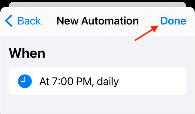 Appuyez sur Terminé pour enregistrer l'automatisation