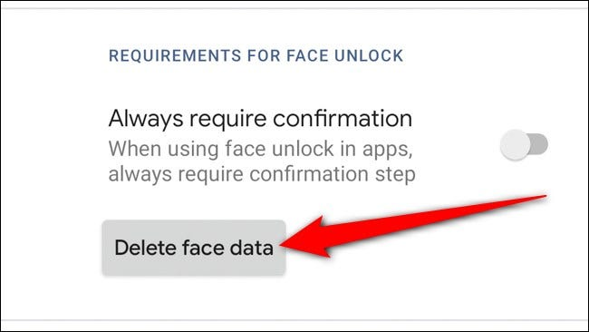 Google Pixel 4 Appuyez sur Supprimer les données de visage