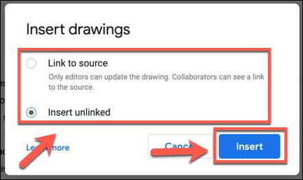 Choisissez vos options de source de dessin, puis appuyez sur Insérer pour l'ajouter à votre document