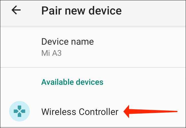 """Sur votre téléphone Android """"Associer un nouvel appareil"""" dans Paramètres, sélectionnez """"Contrôleur sans fil"""" en dessous de """"Appareils disponibles."""""""