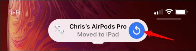 """Les AirPods Pro """"déplacé sur iPad"""" message sur un iPhone"""