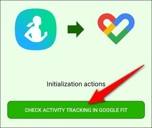 """Appuyez sur le """"Vérifier le suivi des activités dans Google Fit"""" bouton"""